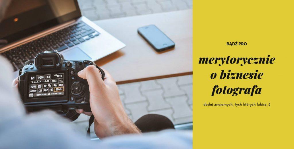 Biznesplan fotografa - przemyślenia autora 3